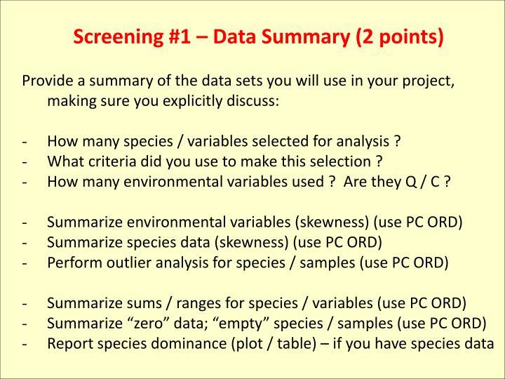 Screening #1 – Data Summary (2 points)