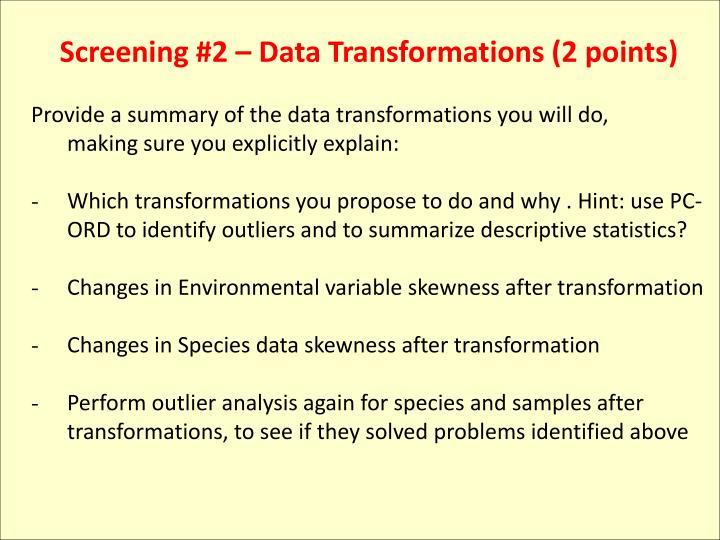 Screening #2 – Data Transformations (2 points)