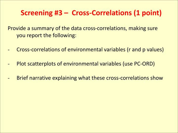 Screening #3 –  Cross-Correlations (1 point)
