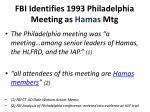 fbi identifies 1993 philadelphia meeting as hamas mtg