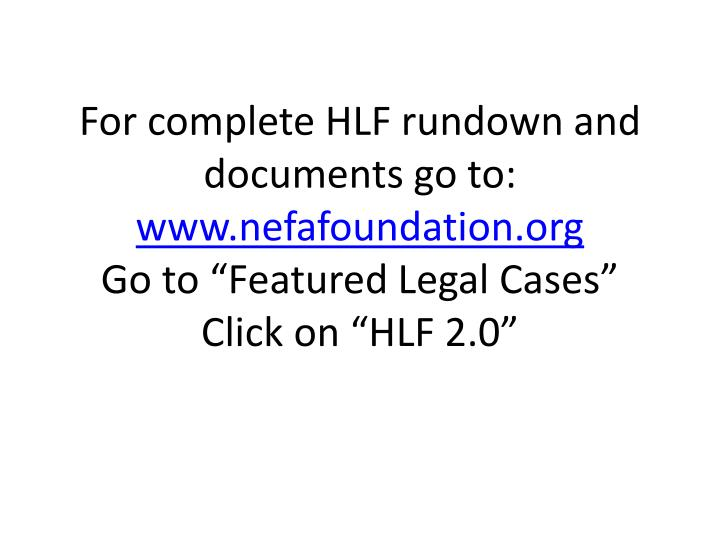 For complete HLF rundown and documents go to: