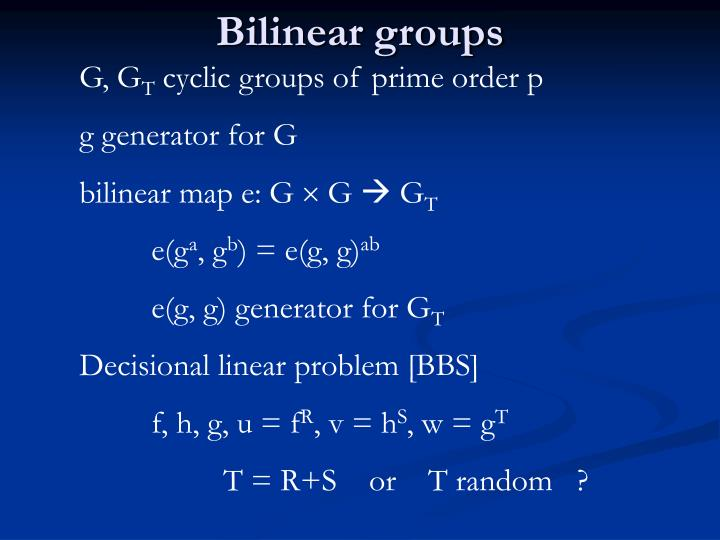 Bilinear groups