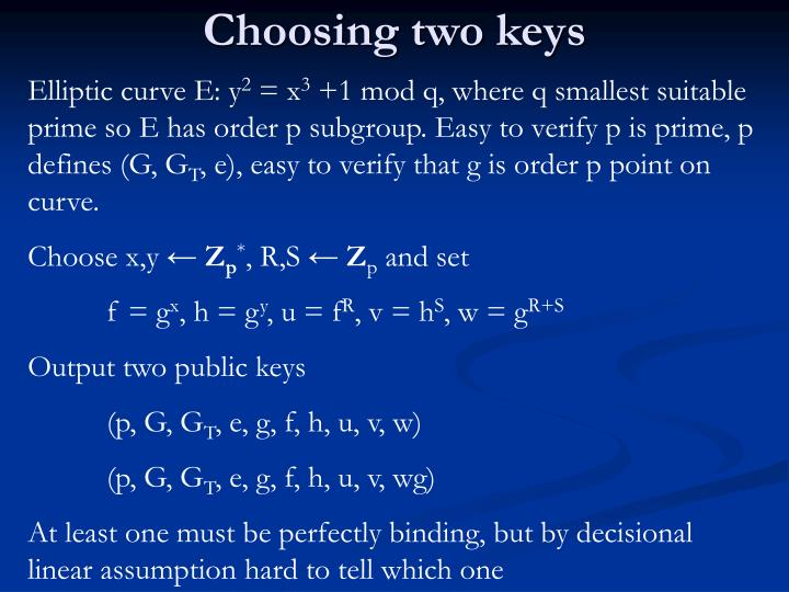 Choosing two keys