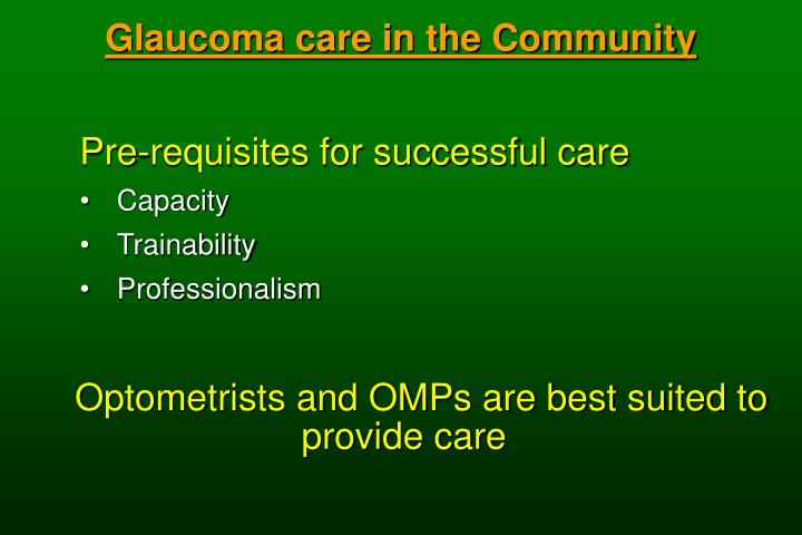 Glaucoma care in the Community