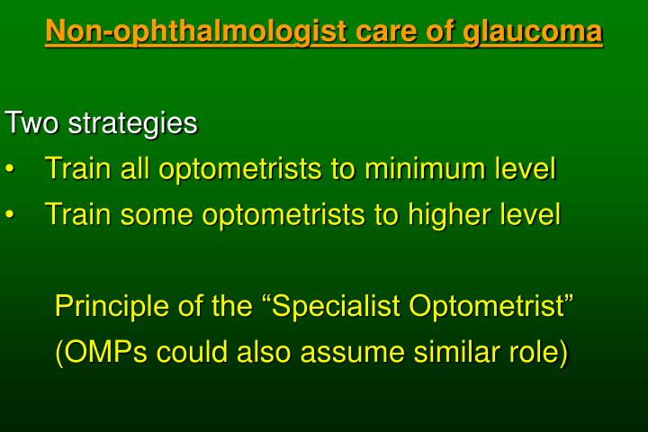 Non-ophthalmologist care of glaucoma