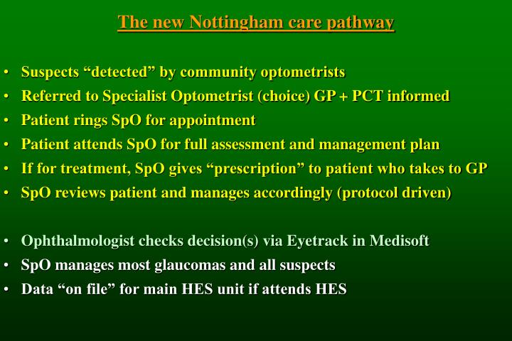 The new Nottingham care pathway