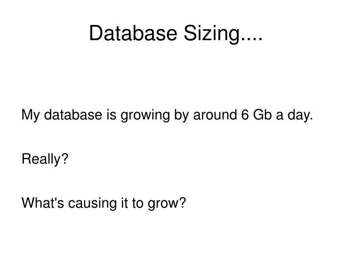 Database Sizing....