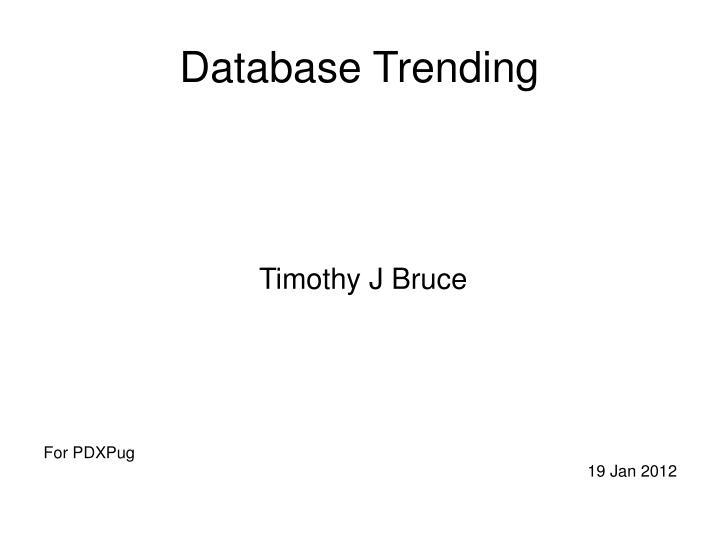 Database Trending