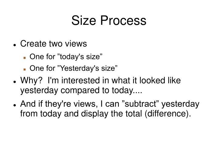 Size Process
