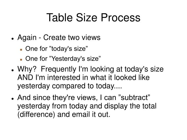 Table Size Process
