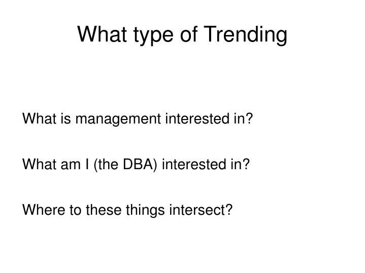 What type of Trending