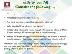 activity cont d consider the following