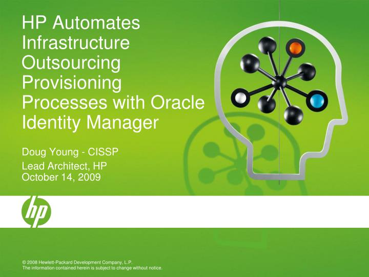 Hp automates infrastructure outsourcing provisioning processes with oracle identity manager