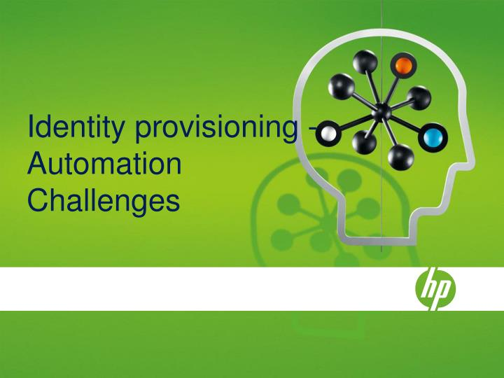Identity provisioning - Automation Challenges