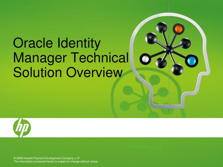 Oracle Identity Manager Technical Solution Overview