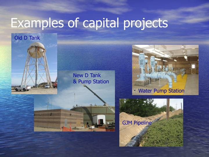 Examples of capital projects