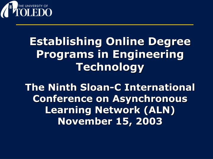 Establishing Online Degree Programs in Engineering Technology