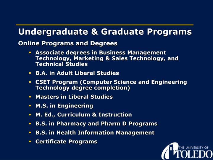 Undergraduate & Graduate Programs
