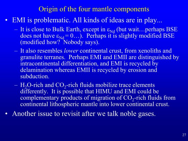 Origin of the four mantle components