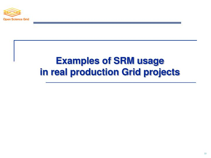 Examples of SRM usage