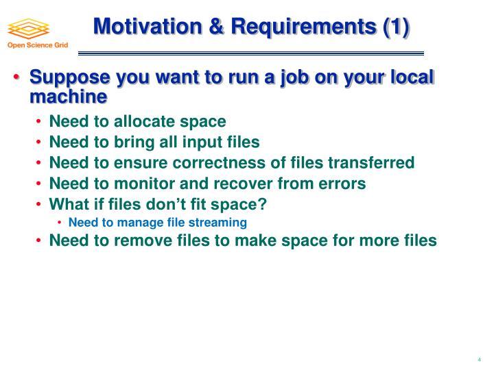 Motivation & Requirements (1)