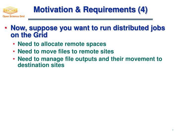 Motivation & Requirements (4)