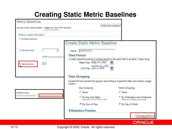 Creating Static Metric Baselines