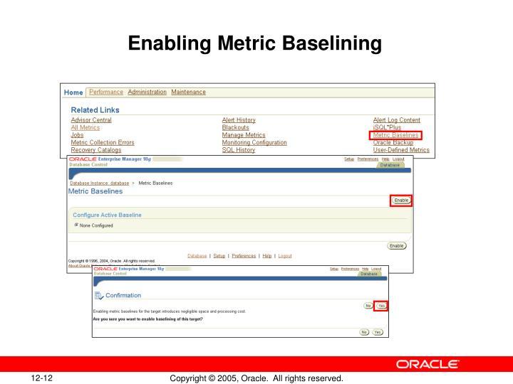 Enabling Metric Baselining