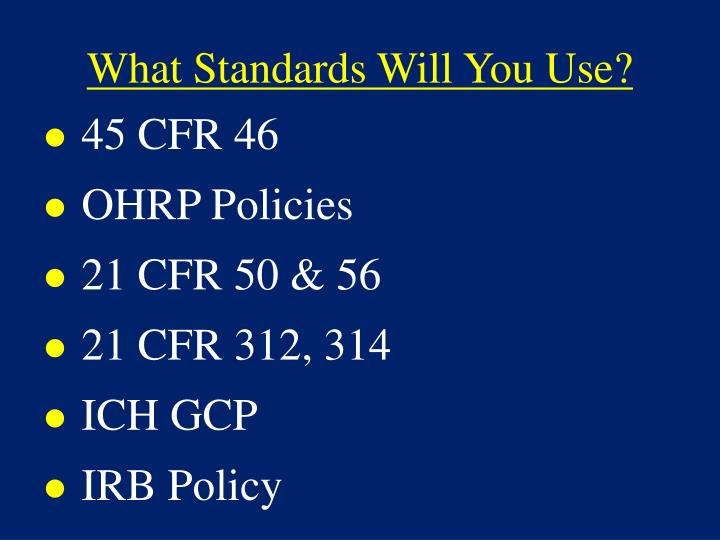 What Standards Will You Use?