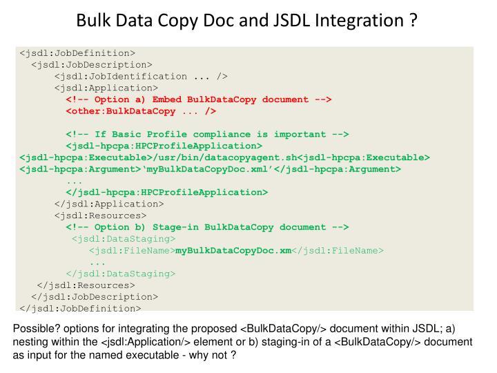 Bulk Data Copy Doc and JSDL Integration ?