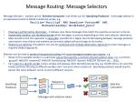 message routing message selectors