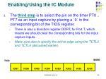 enabling using the ic module