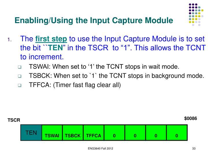 Enabling/Using the Input Capture Module