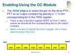 enabling using the oc module2