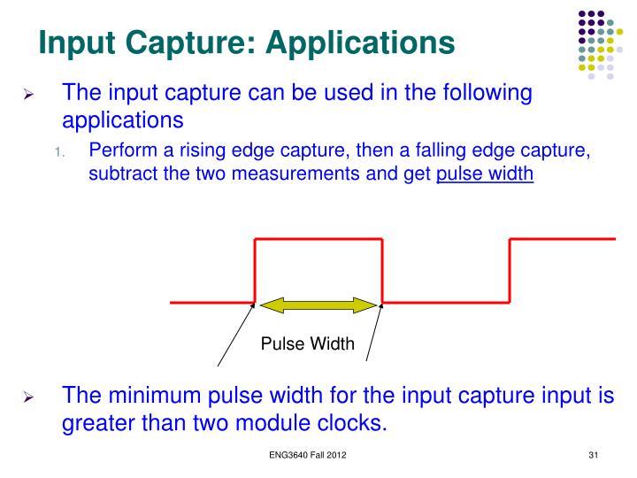Input Capture: Applications
