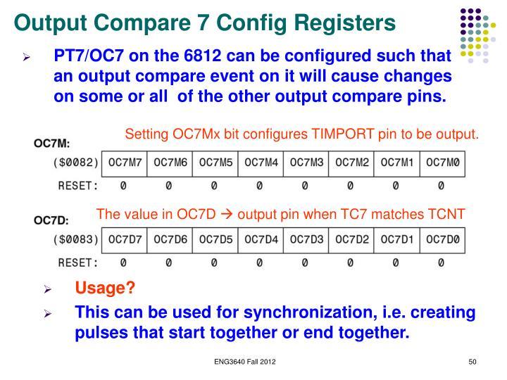 Output Compare 7 Config Registers