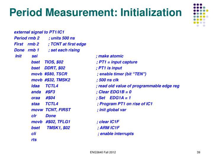 Period Measurement: Initialization