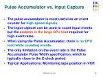 pulse accumulator vs input capture
