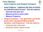 timer module input capture and output compare