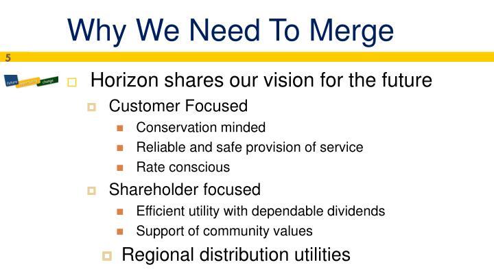 Why We Need To Merge