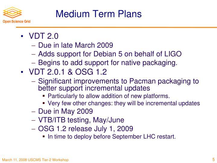 Medium Term Plans