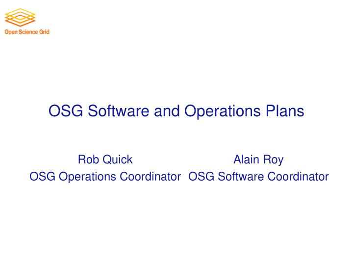OSG Software and Operations Plans