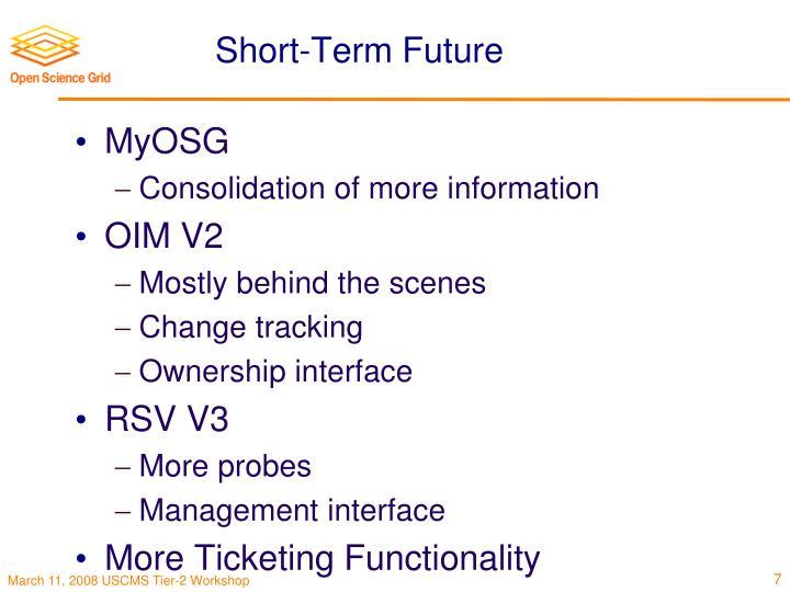 Short-Term Future