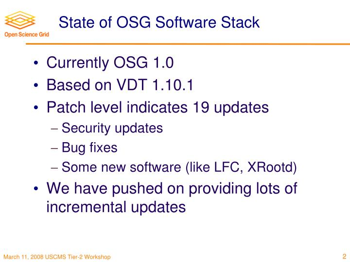State of OSG Software Stack
