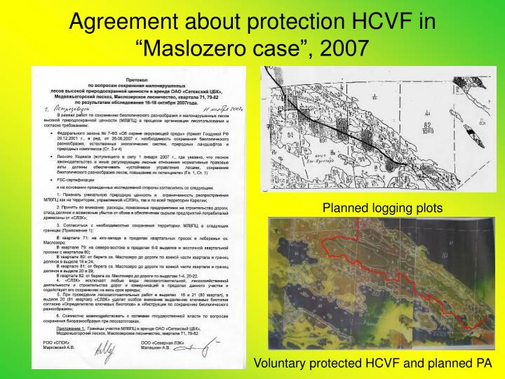 "Agreement about protection HCVF in ""Maslozero case"", 2007"