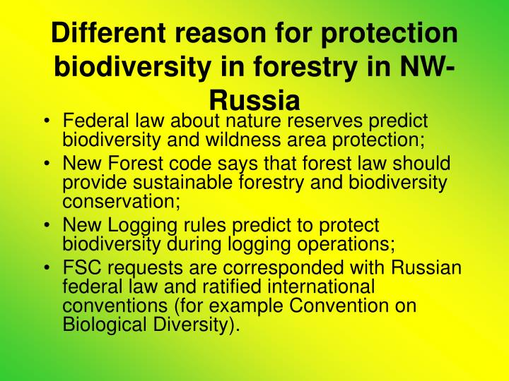 Different reason for protection biodiversity in forestry in NW-Russia