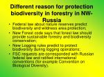 different reason for protection biodiversity in forestry in nw russia