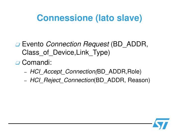 Connessione (lato slave)