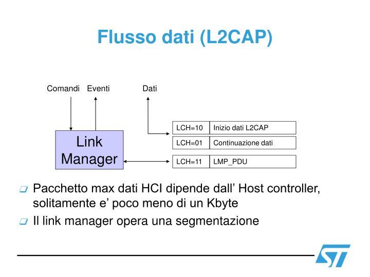 Flusso dati (L2CAP)