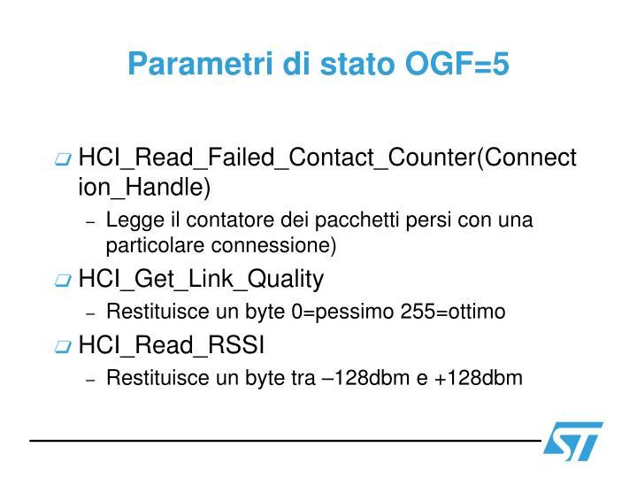 Parametri di stato OGF=5
